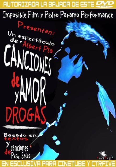 Canciones de Amor y de Drogas [Albert Pla Judit Farres 2004Spa Live]