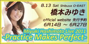 Miyuki Hashimoto Live 2011~Practice makes perfect~