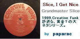 Slice, I Get Nice - Grandmaster Slice  Creative Funk Music