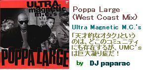 Poppa Large (West Coast Mix) - Ultra Magnetic M.C.'s