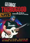 Live / George Thorogood & The Destroyers