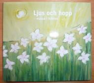 Maria Hulthen 『Ljus och hopp(光・望)』