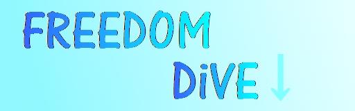 FREEDOM DiVE↓