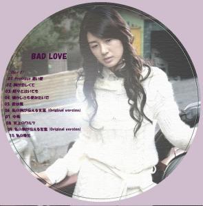 BAD LOVEレーベル[Disc 1]