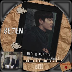 se7en I'm going crazy1