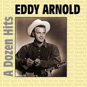 Eddy Arnold(Don't Fence Me In)