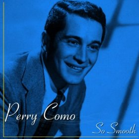 Perry Como(For Me and My Gal)