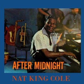 Nat King Cole(I Know That You Know)