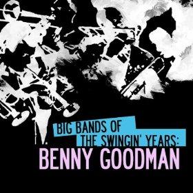 Benny Goodman (I Know That You Know)
