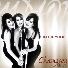Champion Sisters(In The Mood)