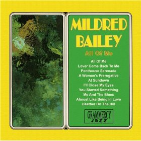 Mildred Bailey(Lover Come Back to Me)