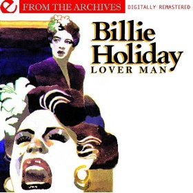 Billie Holiday(Lover Come Back to Me)