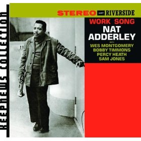 Nat Adderley(Work Song)