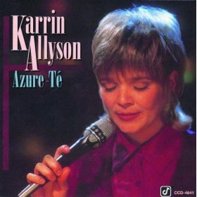 Karrin Allyson(Blame It on My Youth)
