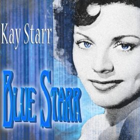 Kay Starr(Blue and Sentimental)