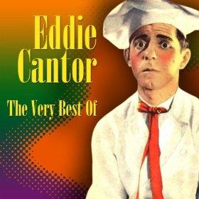 Eddie Cantor(Dinah)