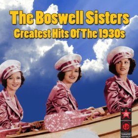 The Boswell Sisters(Dinah)