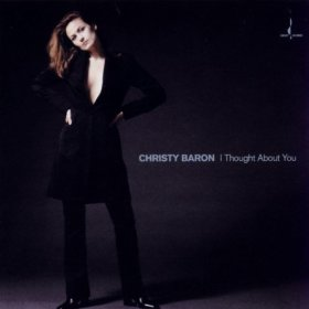Christy Baron(I Thought About You)