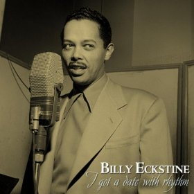 Billy Eckstine(I Want To Talk About You)