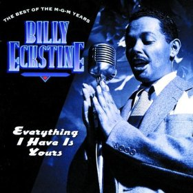 Billy Eckstine(If You Could See Me Now)
