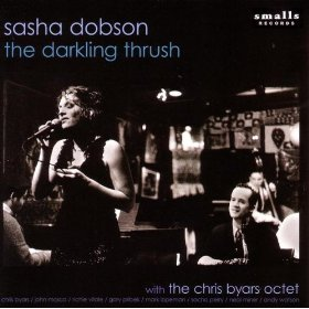 Sasha Dobson and the Chris Byars Octet(If You Could See Me Now)