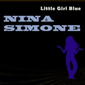 Nina Simone(Little Girl Blue)