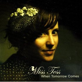 Miss Tess(Lullaby Of The Leaves)