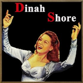 Dinah Shore(Nice Work If You Can Get It)