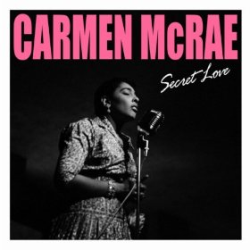 Carmen McRae(Secret Love)