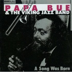 Papa Bue & His Viking Jazz Band(My Monday Date)