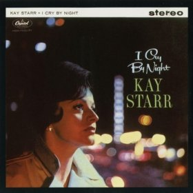 Kay Starr(Nevertheless (I'm in Love with You))