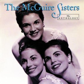 The McGuire Sisters(Nevertheless (I'm in Love with You))