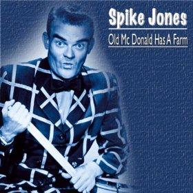 Spike Jones(The Sheik of Araby)
