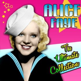 Alice Faye(The Sheik of Araby)