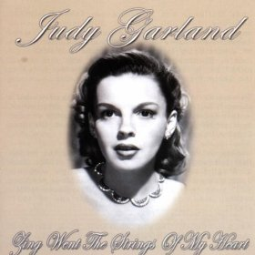 Judy Garland(Zing! Went the Strings of My Heart)