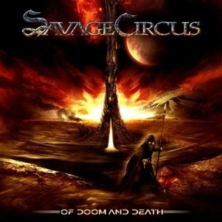 Savage Circus _ Of Doom & Death