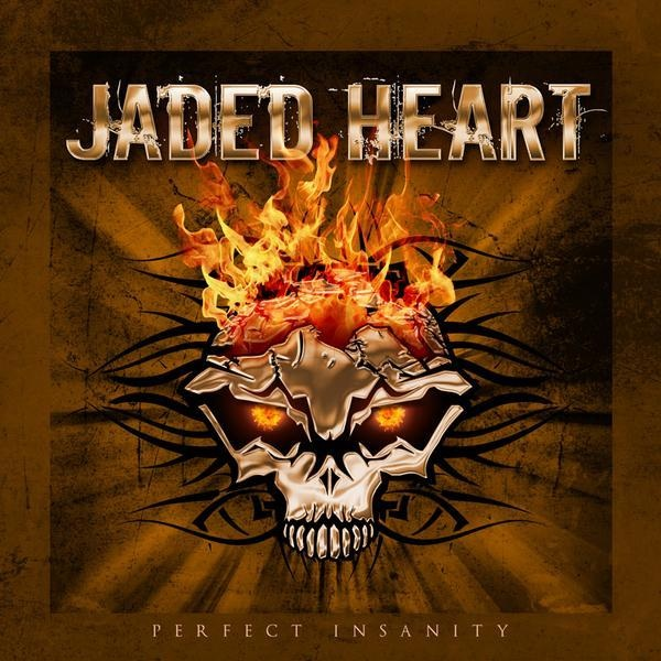 Jaded Heart _ Perfect Insanity
