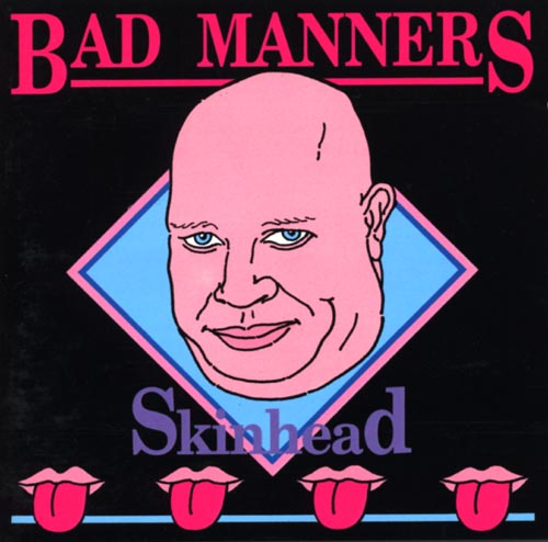 BAD MANNERS SKIN