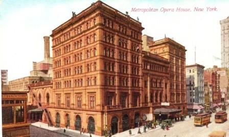 Metropolitan Opera House circa 1900
