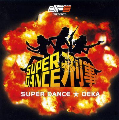 SUPER DANCE DEKA