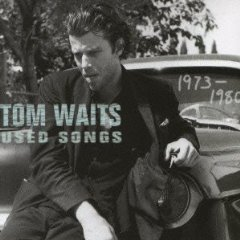 TOM WAITS「USED SONGS 1973-1980」