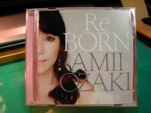 尾崎亜美CD、「ReBORN」、1