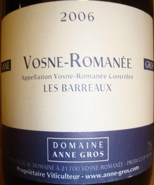 Vosne Romanee Les Barreaux Anne Gros 2006