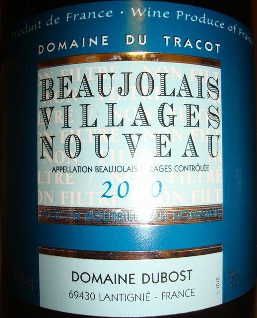 Beaujolais Villages Nouveau Domaine du Tracot Domaine Dubost 2010