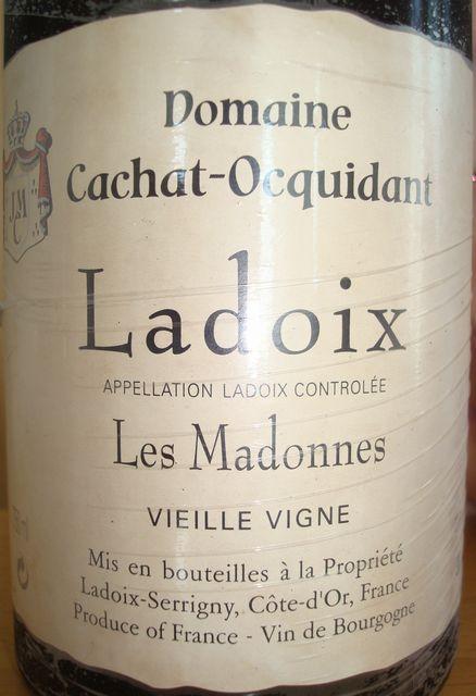 Ladoix Les Madonnes Vieille Vigne Cachat Ocquidant 2009