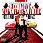 Gucci-Mane-x-Waka-Flocka-Ferrari-Boyz-Artwork.jpeg